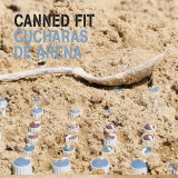 Canned Fit – Cucharas De Arena