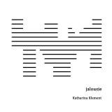 Katharina Klement – jalousie